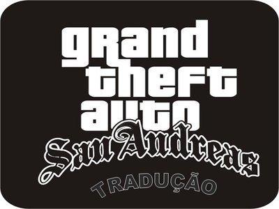 Onde baixar a tradução do jogo GTA San Andreas?